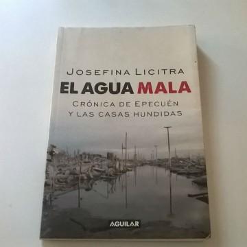 agua mala, Josefina Licitra, Epecuén, Carhué