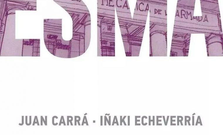 esma-novela-grafica-juan-carra-inaki-echeverria-evar-D_NQ_NP_886166-MLA31355857621_072019-F